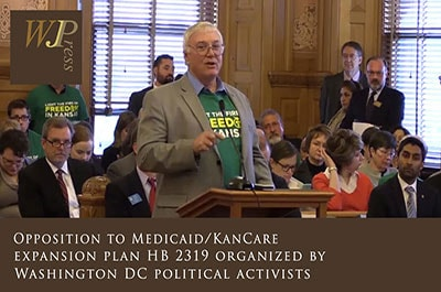 Opposition to Medicaid/KanCare expansion plan HB 2319 organized by Washington DC political activists